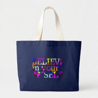 Glauben Sie an selbst Tasche