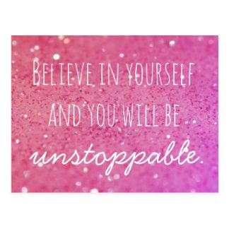 Glauben Sie an selbst unaufhaltsame rosa Postkarte
