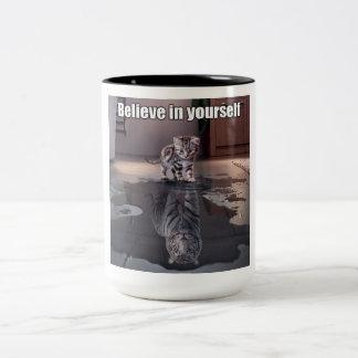 """""""Glauben Sie an selbst"""" Zwei-Ton Tasse"""