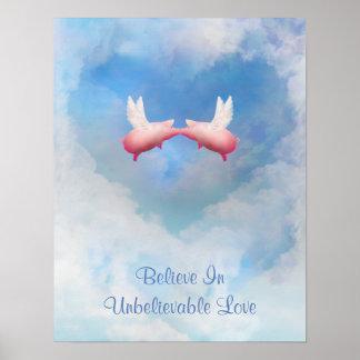 Glauben Sie an unglaubliches Liebe-Plakat Poster