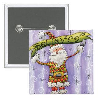 Glauben Sie an Weihnachtsmann Quadratischer Button 5,1 Cm