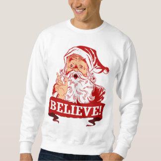 Glauben Sie an Weihnachtsmann Sweatshirt