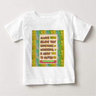 GLAUBEN Sie AN wunderbare glückliche Aussichten, Baby T-shirt