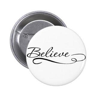 Glauben Sie den motivierend, Inspirational Runder Button 5,1 Cm