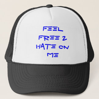 Glauben Sie frei Hass 2 auf MIR Truckerkappe
