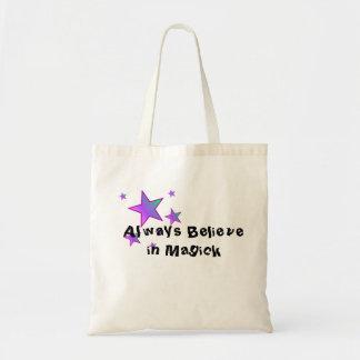 Glauben Sie immer an Magick Taschen-Tasche Tragetasche