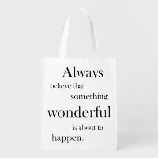 Glauben Sie immer, dass wunderbares etwas Wiederverwendbare Einkaufstasche