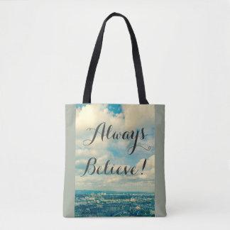 Glauben Sie immer, kundengerechte Taschentasche Tasche