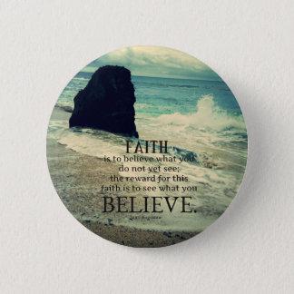 Glaubenzitatstrand-Ozeanwelle Runder Button 5,7 Cm