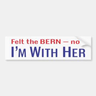 """""""Glaubte dem Bern -- Jetzt bin ich mit ihrem"""" Autoaufkleber"""