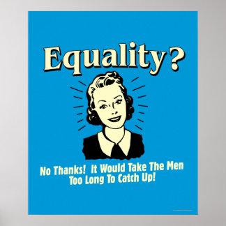 Gleichheit: Nehmen Sie Männer aufholen zu lang Poster