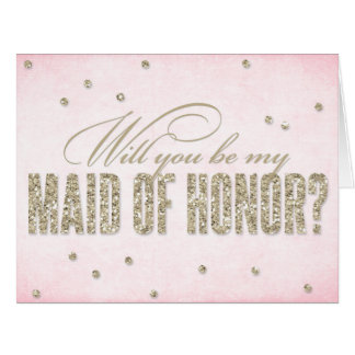 Glitter Look Will You Be My Maid of Honor Big Card