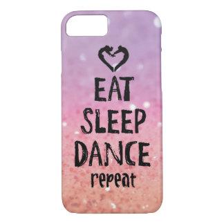 Glittery essen Sie, schlafen Sie, tanzen Sie Fall iPhone 7 Hülle