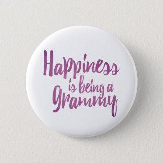 Glück ist ein Grammy Runder Button 5,7 Cm