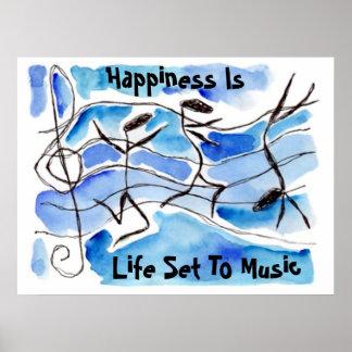 """""""Glück ist Leben-Set zur Musik"""" ~ glückliche Anmer Plakat"""