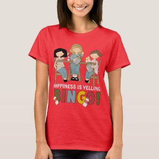 Glück SCHREIT den T - Shirt der BINGO-Frauen