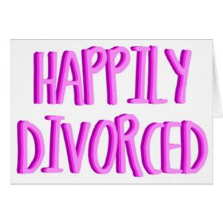 Glücklich, geschiedene Frau zu sein Grußkarte