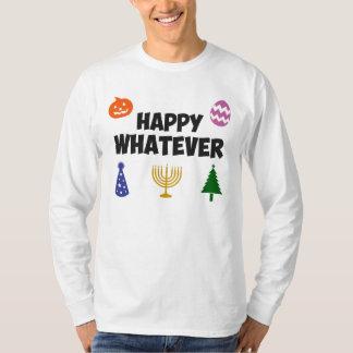 Glücklich was Feiertag T-Shirt