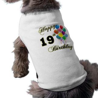 Glückliche 19 Geburtstags-Waren Hund T Shirts