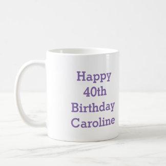 Glückliche 40. Geburtstags-Tasse Kaffeetasse