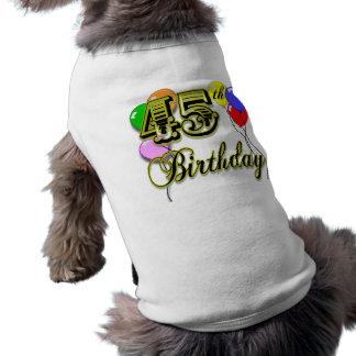 Glückliche 45. Geburtstags-Waren Hundbekleidung