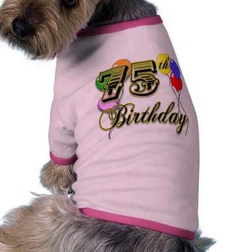 Glückliche 75. Geburtstags-Feier Hundetshirts