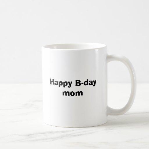 Glückliche B-tägige Mamma Kaffee Tasse