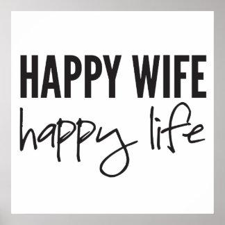 Glückliche Ehefrau-glückliches Leben Poster