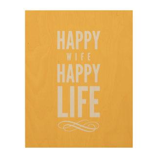 Glückliche Ehefrau-typografisches Zitat-Gelb Holzdruck