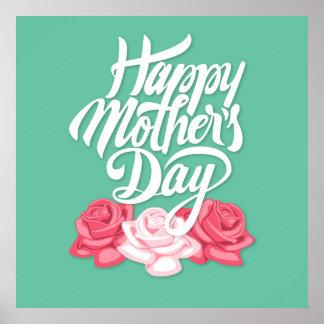 Glückliche Kalligraphie der Mutter Tagesmit Rosen Poster