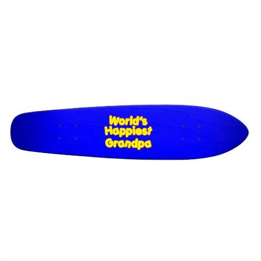 Glückliche positive großväterliche Weltglücklichst Bedrucktes Skateboard