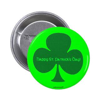 Glücklichen St Patrick Tag Runder Button 5,1 Cm
