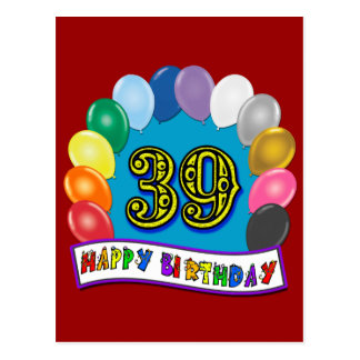 Glücklicher 39. Geburtstags-Ballon-Bogen Postkarte