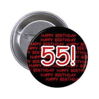 Glücklicher 55. Geburtstag Anstecknadelbuttons