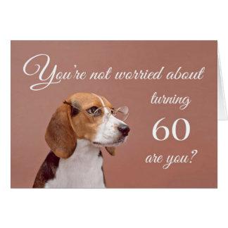 Glücklicher 60. Geburtstag, besorgter Beagle Grußkarte