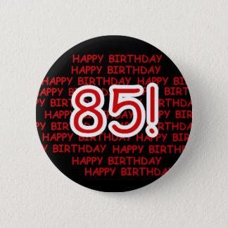 Glücklicher 85. Geburtstag Runder Button 5,1 Cm