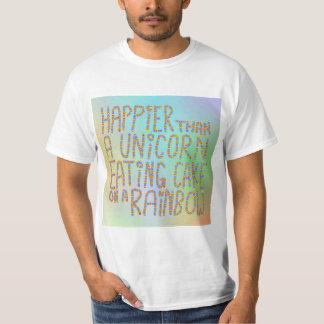 Glücklicher als ein Einhorn, das Kuchen auf einem T-Shirt