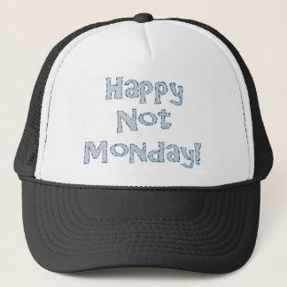 Glücklicher nicht Montag! Truckerkappe