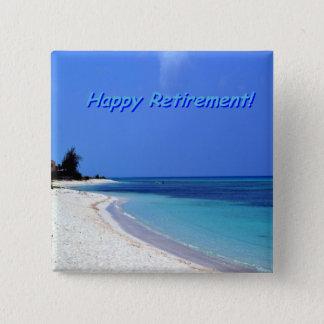 Glücklicher Ruhestand - blauer Himmel, blauer Quadratischer Button 5,1 Cm
