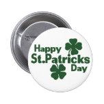 Glücklicher Tag St. Patricks Anstecknadelbutton