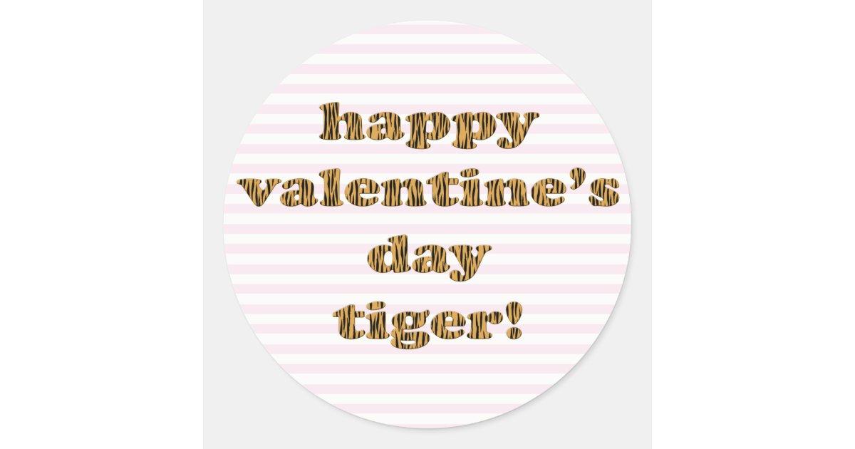 Glücklicher Valentinstag-Tiger! Streifen u. Runder Aufkleber   Zazzle