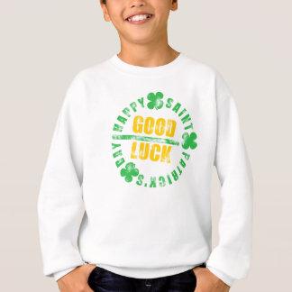 Glückliches St. Patricks Day-viel Glück Sweatshirt