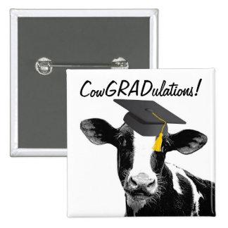 Glückwunsch-Abschluss-lustige Kuh in der Kappe Quadratischer Button 5,1 Cm