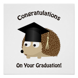 Glückwunsch auf Ihrem Abschluss-Igel Perfektes Poster