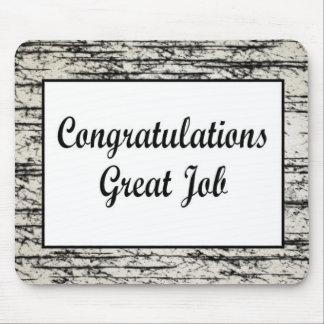 Glückwunsch-großer Job Mauspads