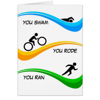 Glückwünsche für die Fertigung eines Triathlon! Karte