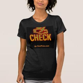 Glühendes Karo-Motor-Idiot-Licht - für Frauen! T-Shirt