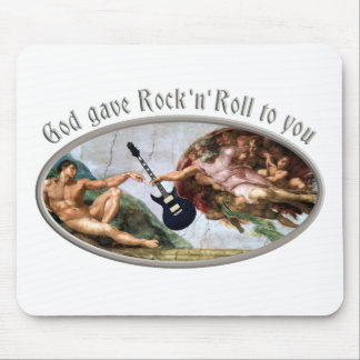 God gave Rock and Roll to you Mousepad