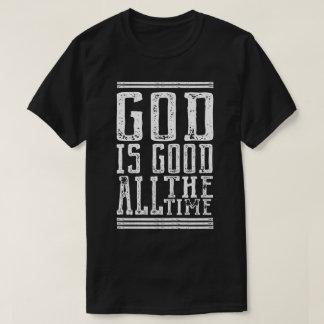 God is Good All the Mannschaft T-Shirt