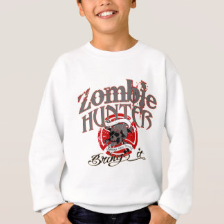 Goin nach Zombies! Sweatshirt